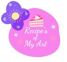 Recipes of My Art
